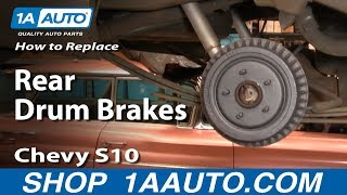 How to Replace Rear Drum Brakes 92-03 Chevy S10 Pickup