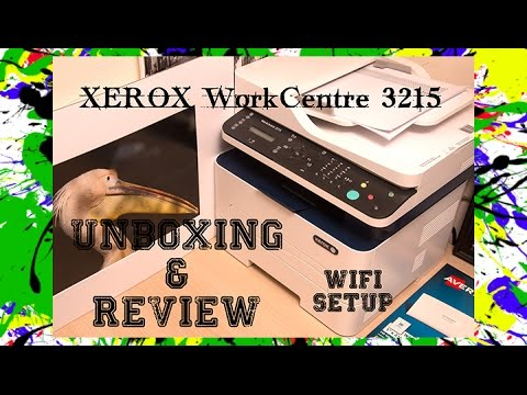Xerox WorkCentre 3215 / 3215NI Unboxing & Review