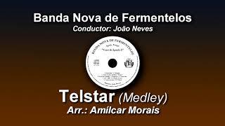 Telstar - Arr. Amílcar Moŗais ♫ Banda Nova de Fermentelos