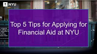 Top 5 Tips for Applying for Financial Aid at NYU