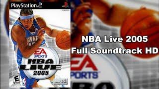 NBA Live 2005 - Full Soundtrack HD