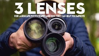 3 ESSENTIAL lenses for landscape photography (and how to use them)