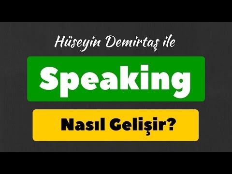Speaking Nasıl Geliştirilir & İngilizce Konuşma Nasıl Gelişir