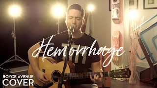 Fuel - Hemorrhage (In My Hands)(Boyce Avenue acoustic cover) on Spotify & Apple