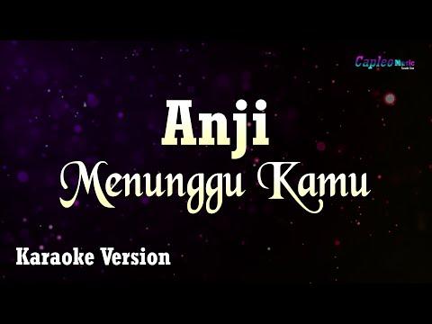 Anji - Menunggu Kamu (Karaoke Version)