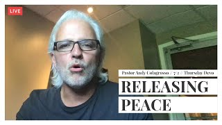 MFC Thursday Devotion 7/2 // Releasing Peace // Pastor Andy Colagrosso
