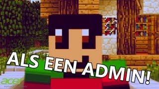 Als Een Admin Like A Boss Parody Minecraft
