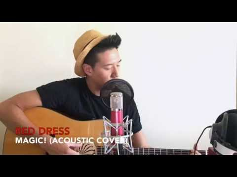 MAGIC! - Red Dress (Acoustic Cover) by Jay...