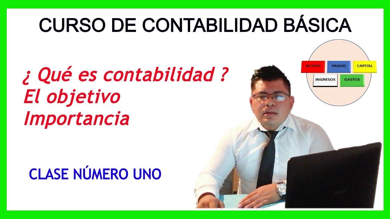 CURSO DE CONTABILIDAD | Concepto Objetivo Importancia