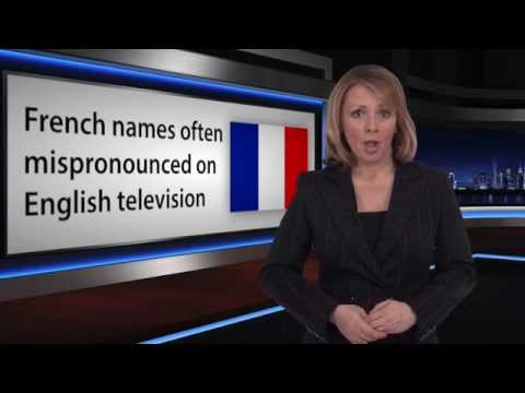 French Names Mispronounced on TV