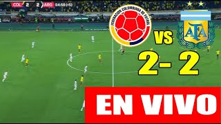 EN VIVO COLOMBIA VS ARGENTINA (2-2) | ELIMINATORIAS QATAR 2022