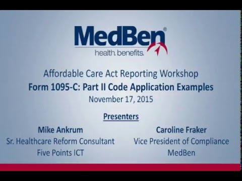 Reporting Workshop – Form 1095-C Part II Code Application Examples