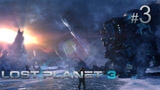 Lost Planet 3 прохождение с Карном. Часть 3