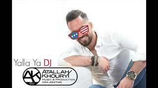 Tarek Al Attrash - Yalla Ya DJ / طارق الأطرش - يلا يا دي جي Remix DJ Atallah Khoury