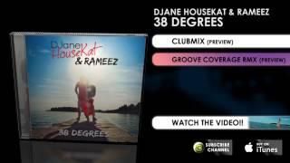 Скачать DJane HouseKat Rameez 38 Degrees Groove Coverage Rmx Preview