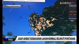 Asap Akibat Kebakaran Lahan Kembali Selimuti Pontianak