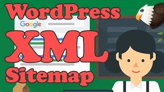 Add an XML Sitemap to WordPress and submit to GOOGLE Mp3