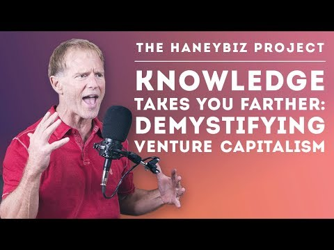 Knowledge Takes You Farther: Demystifying Venture Capitalism