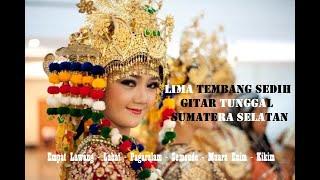 Lima Tembang Sedih Pilihan, Gitar Tunggal Sumatera Selatan #empatlawang #pagaralam #lahat #semende