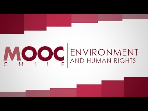 "Introduction to Human Rights | Lesson 27: ""Environment and Human Rights"""