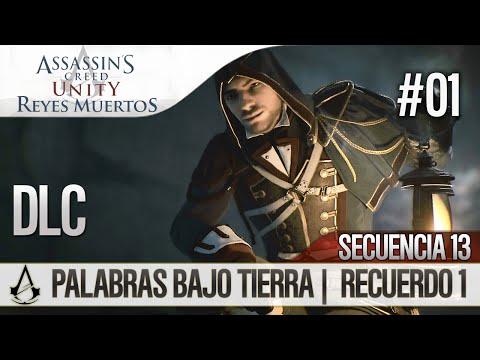 Assassin's Creed Unity Reyes Muertos (Dead Kings) DLC  Walkthrough Español Palabras bajo tierra 100%