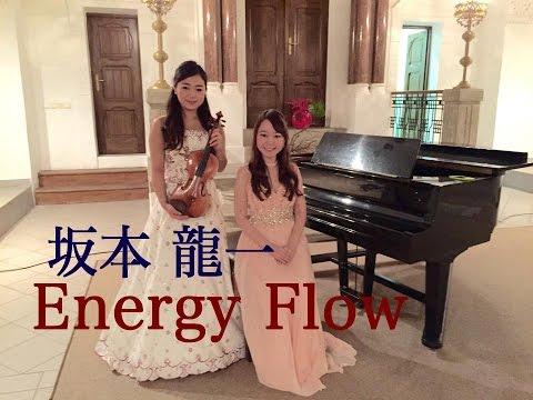 ElfenDuo - R.Sakamoto : energy flow /坂本龍一