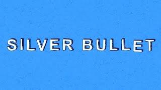 Silver Bullet - Colton's Super Short Show
