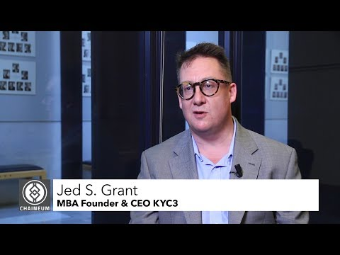Interview Jed S  Grant, MBA Founder & CEO KYC3