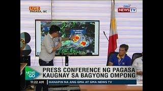 NTG: Press conference ng PAGASA kaugnay sa bagyong Ompong