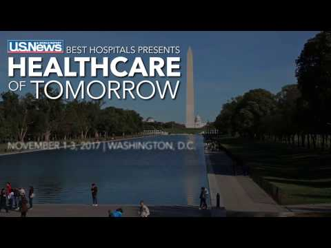 U.S. News Healthcare of Tomorrow 2016 Highlights