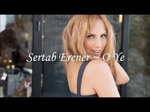 Sertab Erener ~ O Ye
