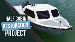 The Half Cabin Boat Restoration Project