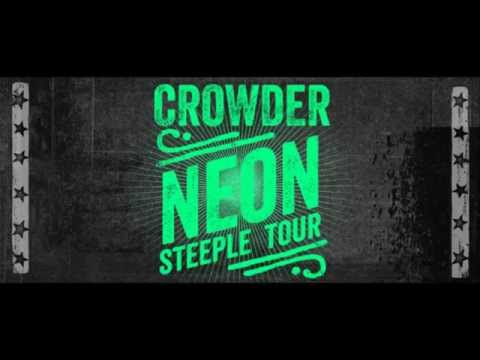 """Crowder, Neon Steeple Tour, """"You Are"""""""