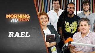 Rael - Morning Show - 17/07/18
