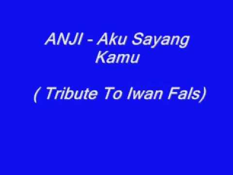Anji - Aku Sayang kamu - lyrics lagu Mp3