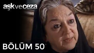 Aşk ve Ceza 50.Bölüm