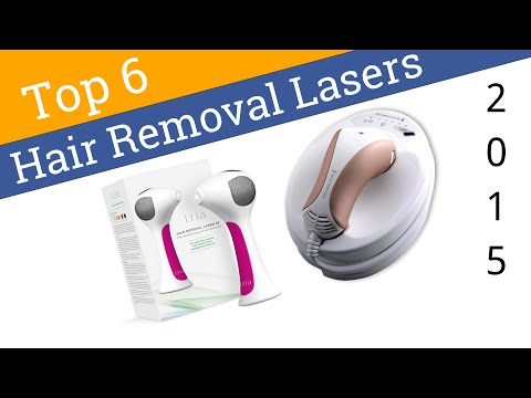 6 Best Hair Removal Lasers 2015