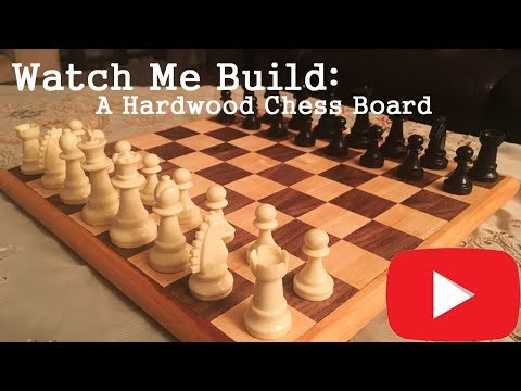 How to Build: A Hardwood Chess Board