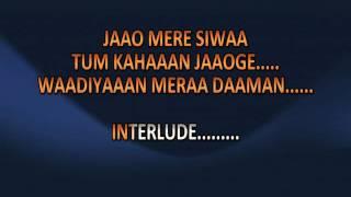 Wadiyan Mera Daman karaoke with lyric