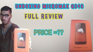 Unboxing Micromax Q346 Full Review