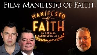 Manifesto of Faith Film Debut with Stephen and Richard Payne (Dr Taylor Marshall #310)