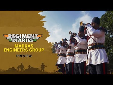 Regiment Diaries  - Episode 1 - Madras Engineers Group - Preview