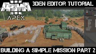 ArmA 3 3DEN Tutorial   Building a simple mission part 2