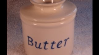 Store Your Butter Soft and Keep It Fresh!  How to Use a Butter Bell / Crock-