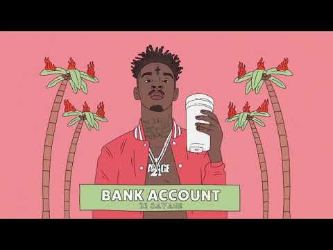 21 Savage - Bank Account [MP3 Free Download]