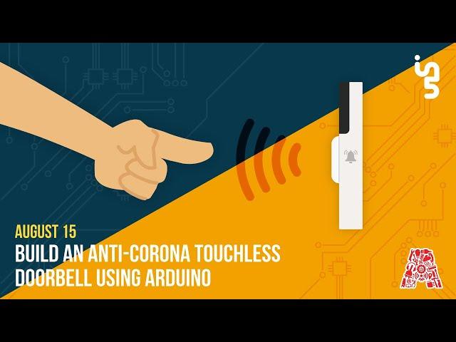 Build an Anti-Corona Touch-less Doorbell using Arduino