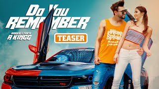 Song Teaser ► Do You Remember A Kingg Releasing on 24 July 2019