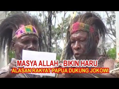 download MASYA ALLAH BIKIN HARU ALASAN RAKYAT DI PAPUA DUKUNG JOKOWI 2 PERIODE