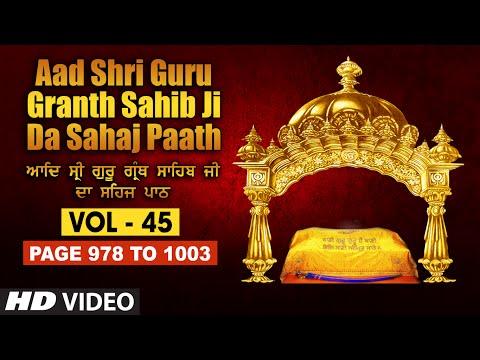 Aad Sri Guru Granth Sahib Ji Da Sahaj Paath (Vol - 45) | Page No. 978 to 1003 | Bhai Pishora Singh