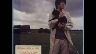 郷愁 - RAZZ MA TAZZ - Dialogue (1997)